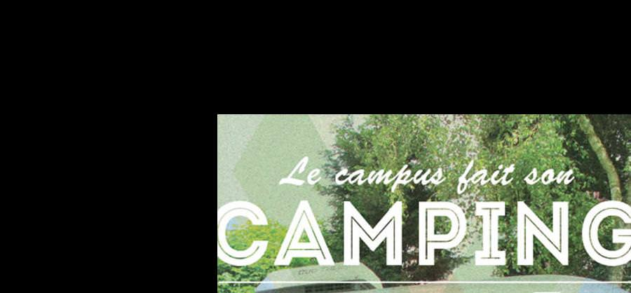 Le campus de Bordeaux fait son camping