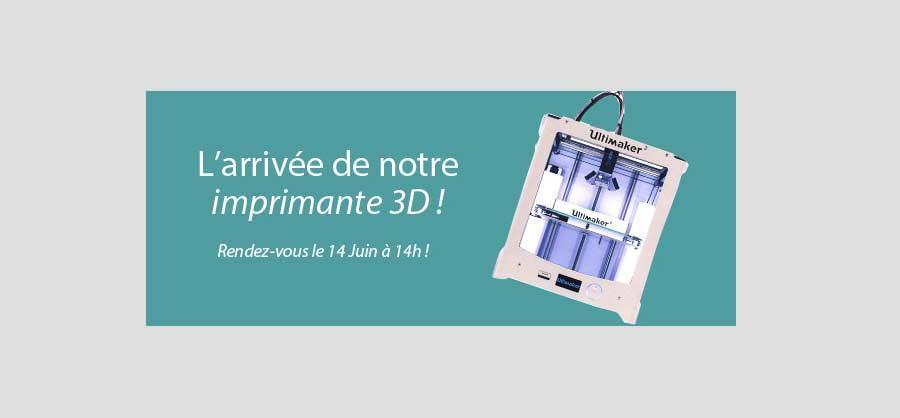 L'arrivée de l'imprimante 3D à Lyon !