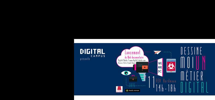Dessine-moi un métier digital - DC Bordeaux